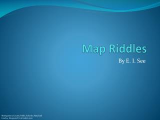 Map Riddles