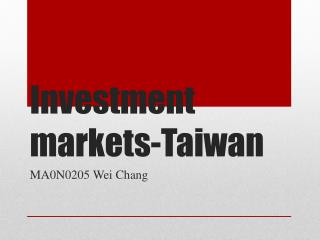 Investment markets-Taiwan