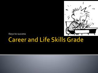 Career and Life Skills Grade