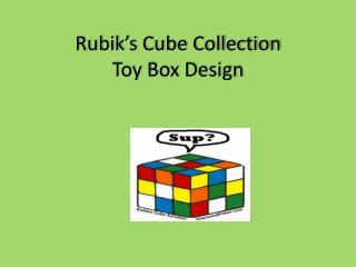 Rubik's Cube Collection Toy Box Design