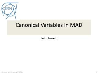 Canonical Variables in MAD