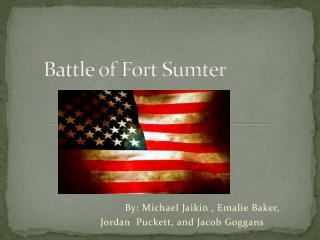 Battle of  F ort Sumter