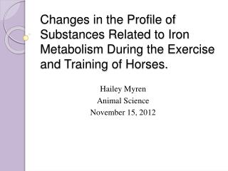 Hailey  Myren Animal Science November 15, 2012