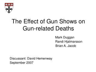 The Effect of Gun Shows on