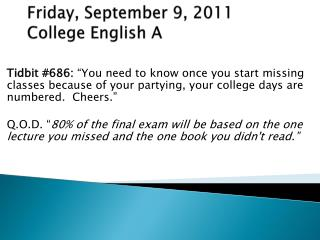 Friday, September  9 ,  2011 College English A