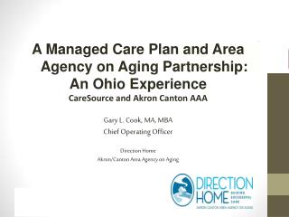 A Managed  Care Plan and Area Agency on Aging Partnership: An Ohio Experience