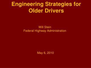 Engineering Strategies for Older Drivers