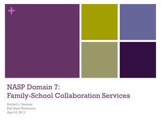 NASP Domain 7: Family-School Collaboration Services