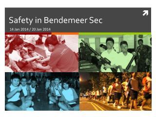 Safety in  Bendemeer  Sec