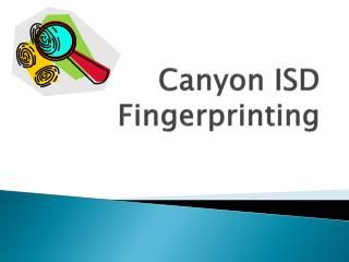 Canyon ISD Fingerprinting