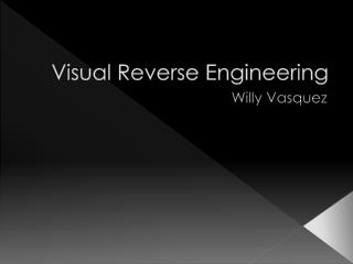 Visual Reverse Engineering