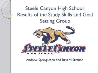 Steele Canyon High School: Results of the Study Skills and Goal Setting Group