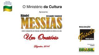 O Ministério  da Cultura