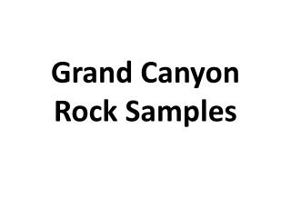 Grand Canyon Rock Samples