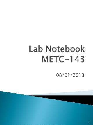 Lab Notebook METC-143