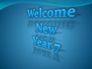 Welcome New Year 7