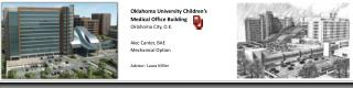 Oklahoma University Children's  	Medical Office Building 	Oklahoma City, O.K. 	Alec Canter, BAE