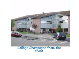 Coll�ge Champagne  from  the front