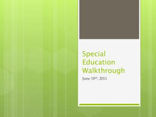 Special Education Walkthrough