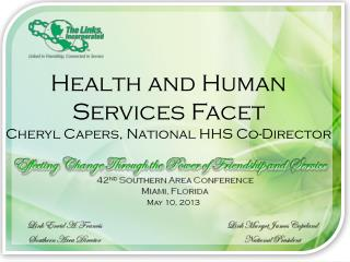 Health and Human Services Facet Cheryl  Capers, National  HHS Co - Director