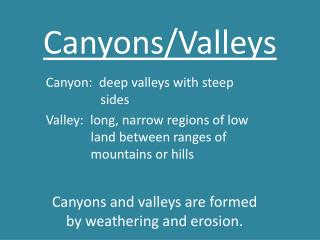 Canyons/Valleys