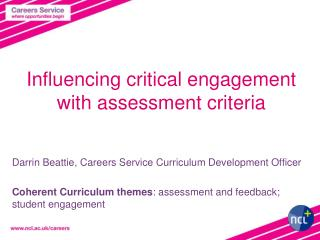 Influencing critical engagement with assessment criteria