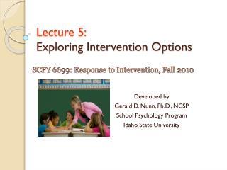 Lecture 5: Exploring Intervention Options