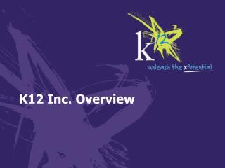 K12 Inc.  Overview