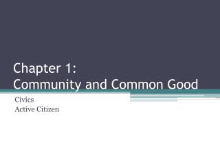 Chapter 1: Community and Common Good