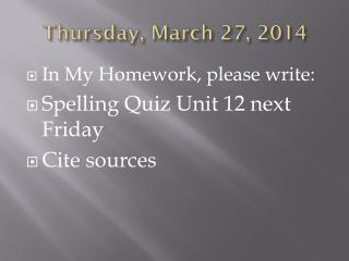 Thur sday , March  27,  2014