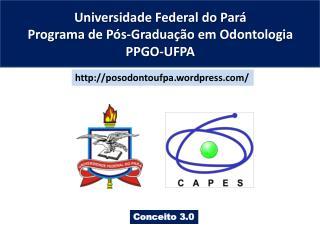 Universidade  Federal do  Par� Programa  de  P�s-Gradua��o em Odontologia PPGO-UFPA