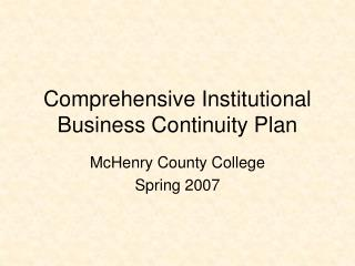 Comprehensive Institutional Business Continuity Plan