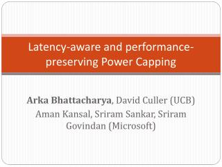 Latency-aware and performance-preserving Power Capping