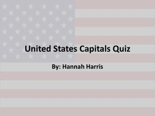 United States Capitals Quiz