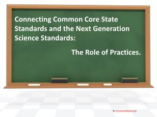 Connecting Common Core State Standards and the Next Generation Science Standards: