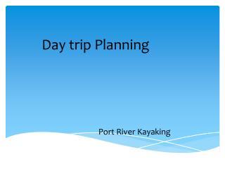 Day trip Planning