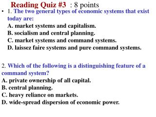 Reading Quiz  #3 :  8  points