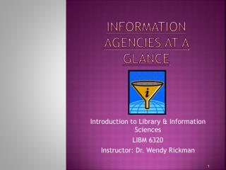 Information Agencies at a glance