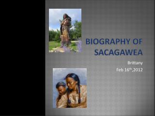 Biography of Sacagawea