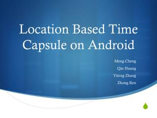 Location Based Time Capsule on Android