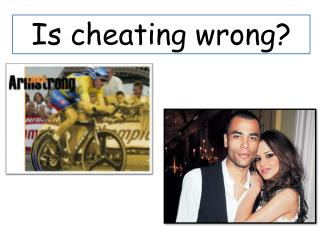 Is cheating wrong?