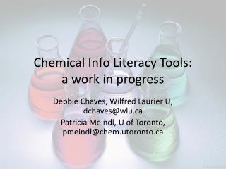 Chemical Info Literacy Tools: a work in progress