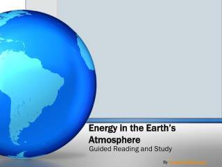 Energy in the Earth's Atmosphere
