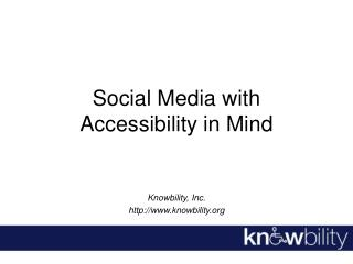 Social Media with Accessibility in Mind