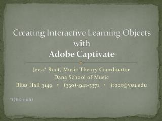 Creating Interactive Learning Objects  with  Adobe Captivate