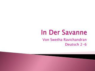 In  D er Savanne