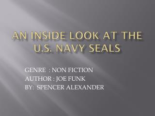 An inside look at the  u.s . NAVY SEALS