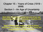 Chapter 15   Years of Crisis 1919   1939 Section I   An Age of Uncertainty