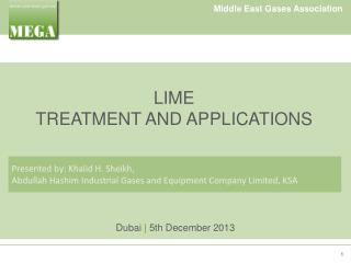 LIME TREATMENT AND APPLICATIONS