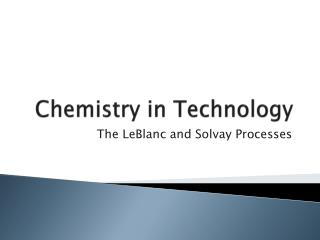 Chemistry in Technology